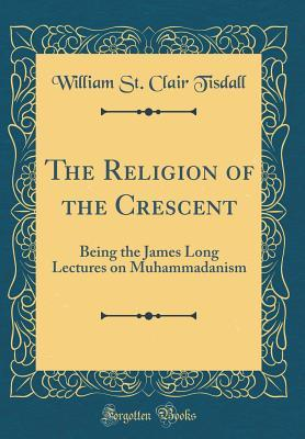 The Religion of the Crescent