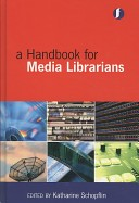 A Handbook for Media Librarians