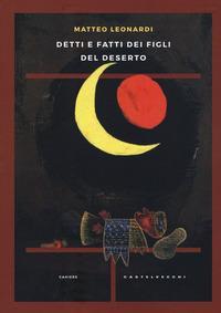 Detti e fatti dei figli del deserto
