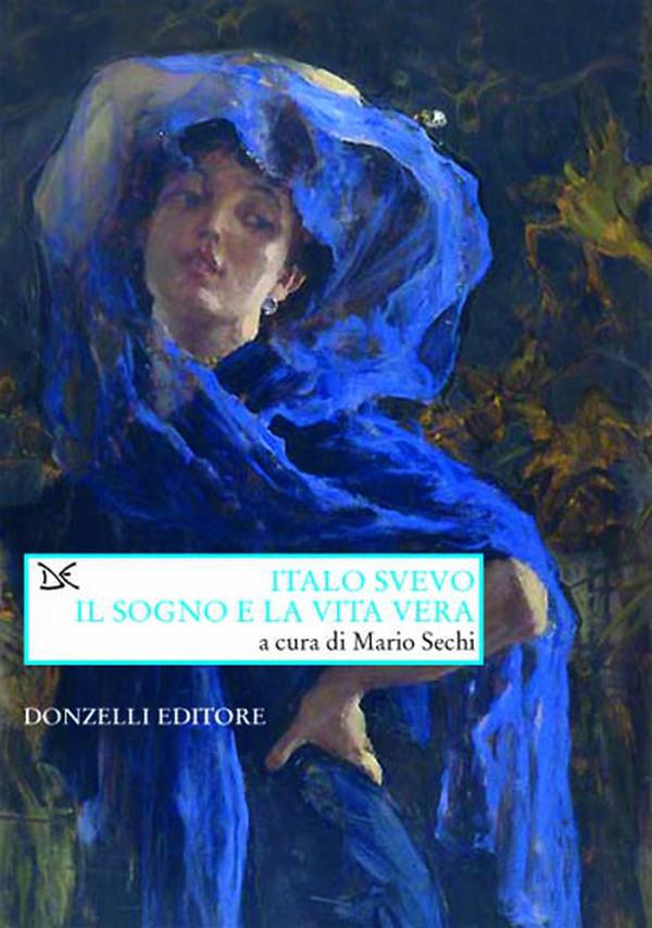 Italo Svevo: il sogno e la vita vera