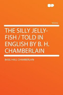 The Silly Jelly-Fish...
