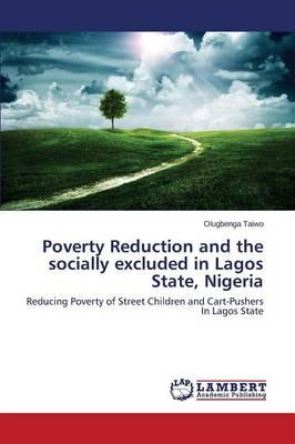 Poverty Reduction and the socially excluded in Lagos State, Nigeria