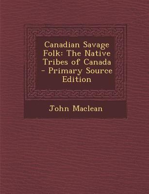 Canadian Savage Folk