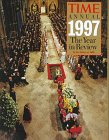 Time Annual 1997 the Year in Review