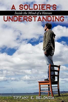 A Soldier's Understanding