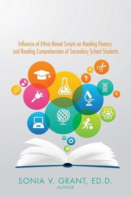 Influence of Ethnic-based Scripts on Reading Fluency and Reading Comprehension of Secondary School Students