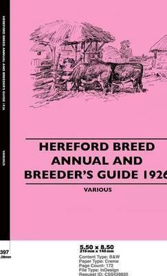 Hereford Breed Annual and Breeder's Guide 1926
