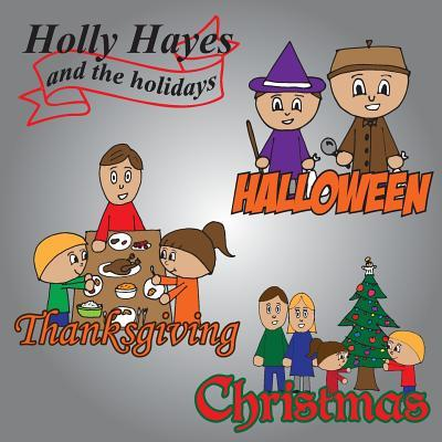 Holly Hayes and the Holidays