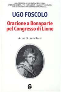 Orazione a Bonaparte pel Congresso di Lione