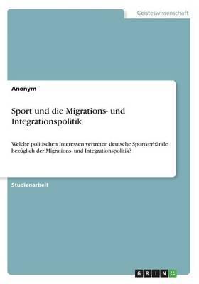 Sport und die Migrations- und Integrationspolitik