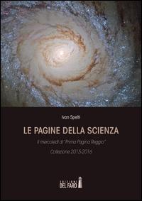 Le pagine della scienza. Il mercoledì di «Prima Pagina Reggio»
