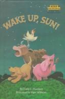Wake Up, Sun! (Step Into Reading