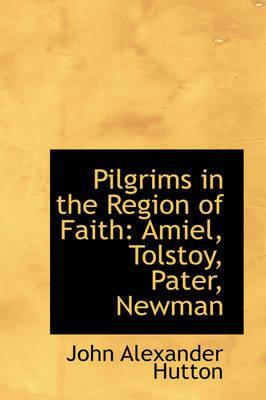 Pilgrims in the Region of Faith