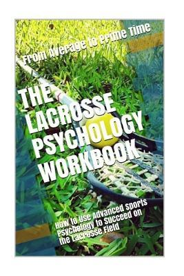 The Lacrosse Psychol...