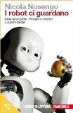 I robot ci guardano