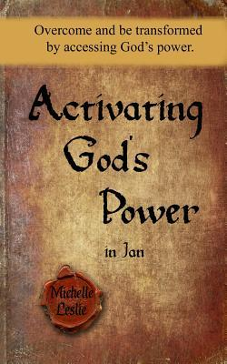 Activating God's Power in Jan