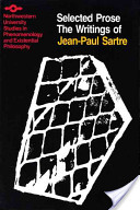The Writings of Jean-Paul Sartre: Contat, M. and Rybalka, M. A bibliographical life