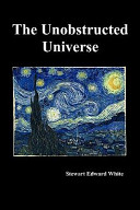 The Unobstructed Universe