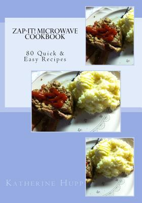 Zap-It! Microwave Cookbook