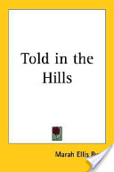 Told in the Hills