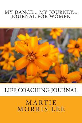 My Dance...My Journey -- Journal for Women