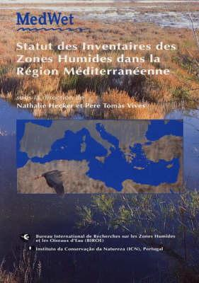 The Status of Wetland Inventories in the Mediterranean Region (Wetlands International Publication)