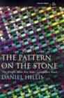 Pattern On the Stone the Simple Ideas Th