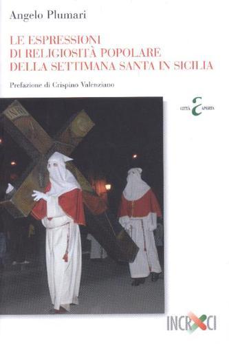 Le espressioni di religiosità popolare della Settimana santa in Sicilia