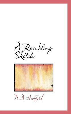 A Rambling Sketch