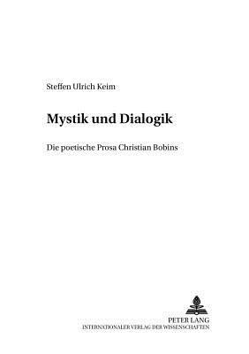 Zwischen Mystik Und Dialogik