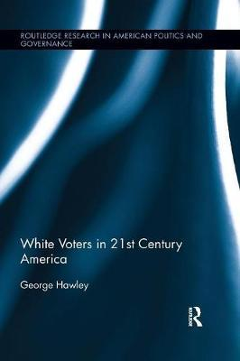 White Voters in 21st Century America