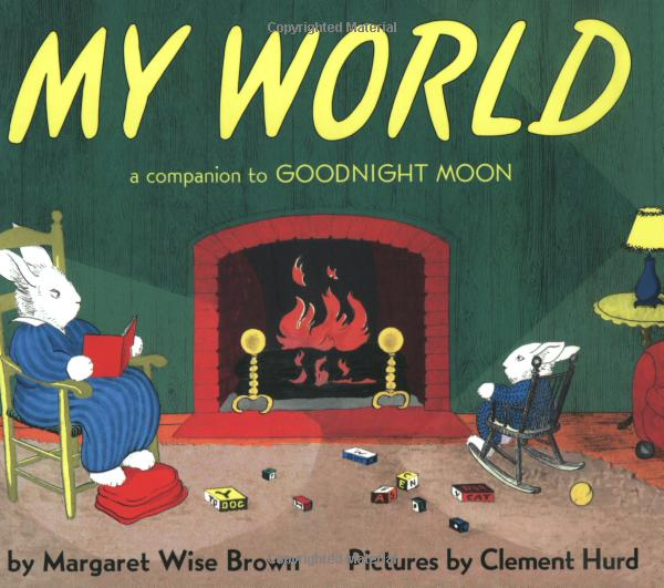 My World, a Companion to Goodnight Moon