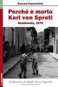 Perché è morto Karl von Spreti