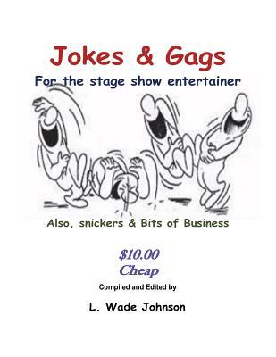 Jokes & Gags for the Stage Show Entertainer