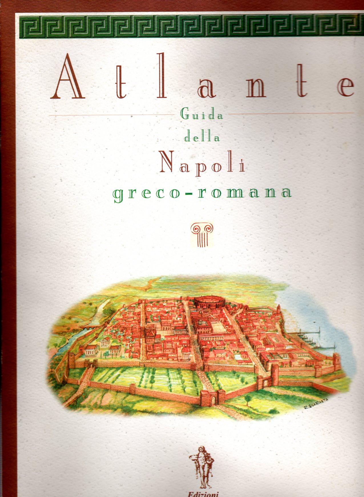 Atlante guida della Napoli greco-romana