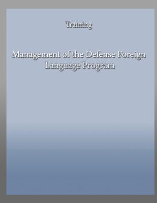 Management of the Defense Foreign Language Program