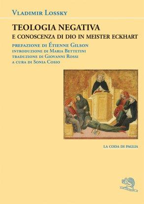 Teologia negativa e conoscenza di Dio in Meister Eckhart