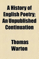 A History of English Poetry; an Unpublished Continuation