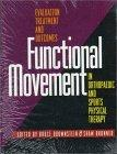 Functional Movement in Orthopaedic and Sports Physical Therapy