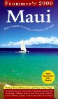 Frommer's 2000 Maui With Molokai and Lanai