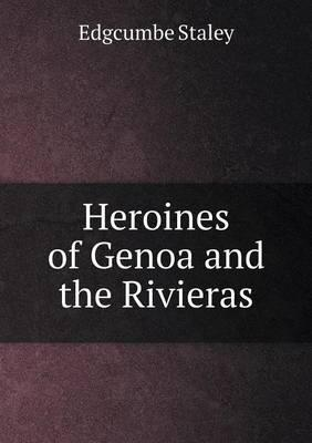 Heroines of Genoa and the Rivieras
