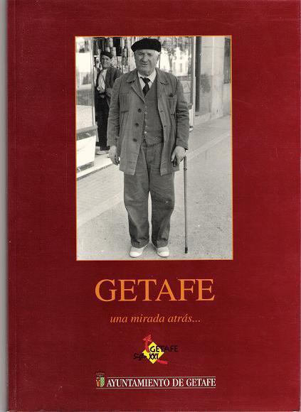 Getafe... una mirada atrás