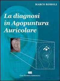 La diagnosi in agopuntura auricolare