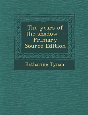 Years of the Shadow