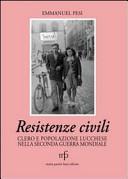 Resistenze civili. Clero e popolazione lucchese nella seconda guerra mondiale