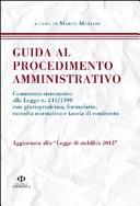 Guida al procedimento amministrativo. Aggiornata alla legge di stabilità 2012