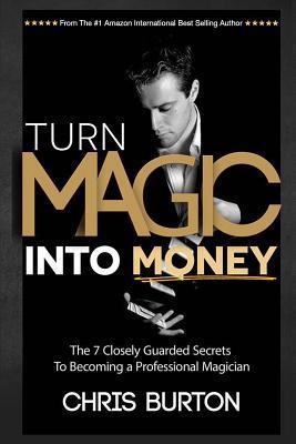 Turn Magic into Money