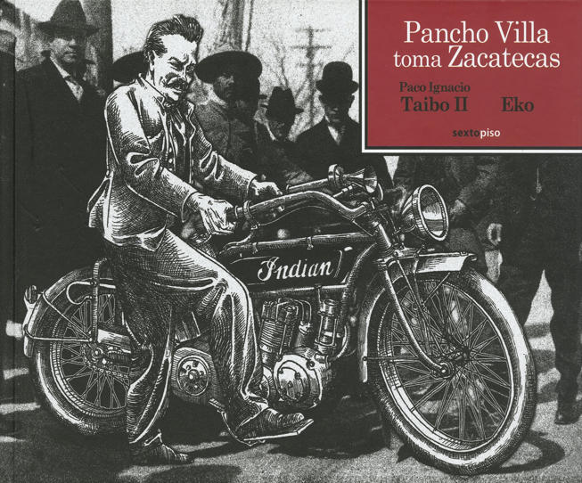 Pancho Villa toma Zacatecas