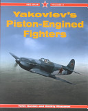 Yakovlev's Piston-Engined Fighters