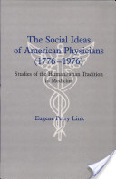 The Social Ideas of American Physicians (1776-1976)